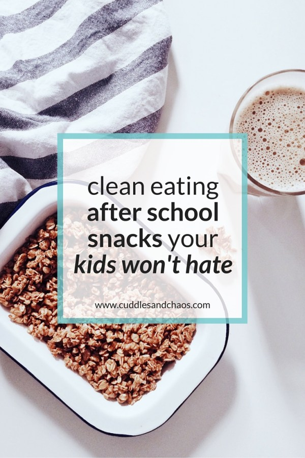 20 clean eating after school snacks that kids won't hate