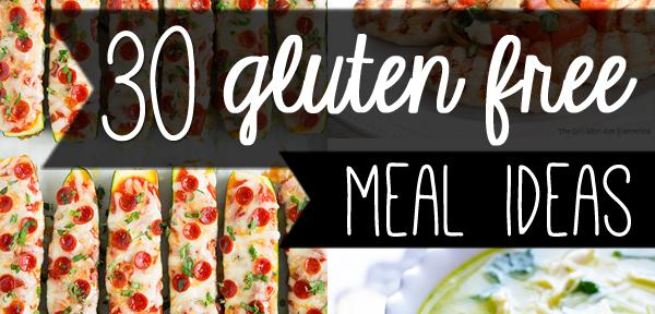 30 gluten free meal ideas