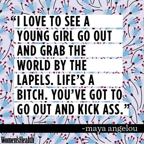 girl power | Maya Angelou quote