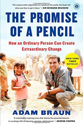 The Promise of a Pencil by Adam Braun