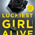 July's virtual book club pick: Luckiest Girl Alive