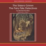 favorite audio books for kids | The Sisters Grimm
