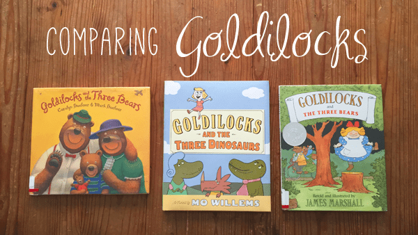 Bookworms | comparing children's literature: Goldilocks