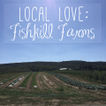 Local Love | Fishkill Farms