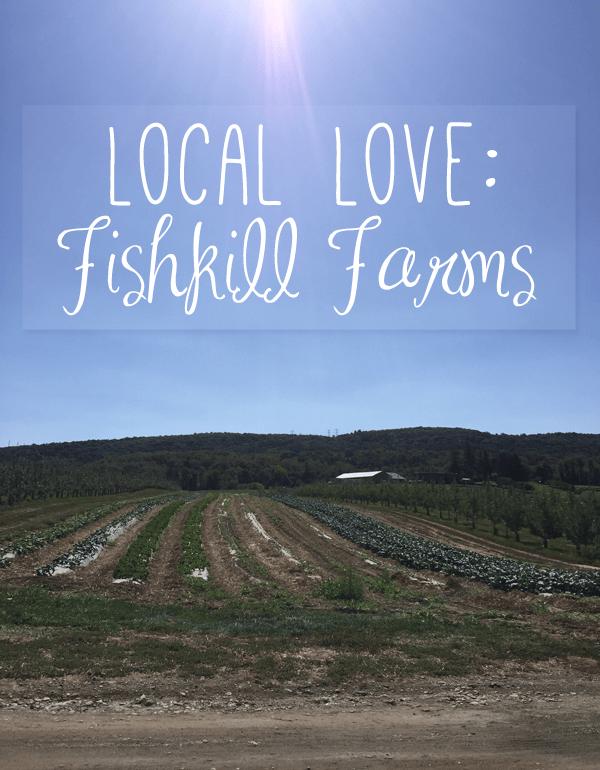 Local Love | Fishkill Farms