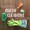 favorite green cleaning products