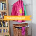 #supermomsquad