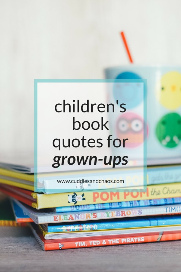 children's book quotes for grown-ups (with free printables!)