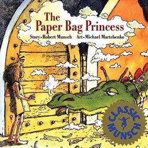 Kid's Books with Strong Female Characters | The Paperbag Princess #girlpower