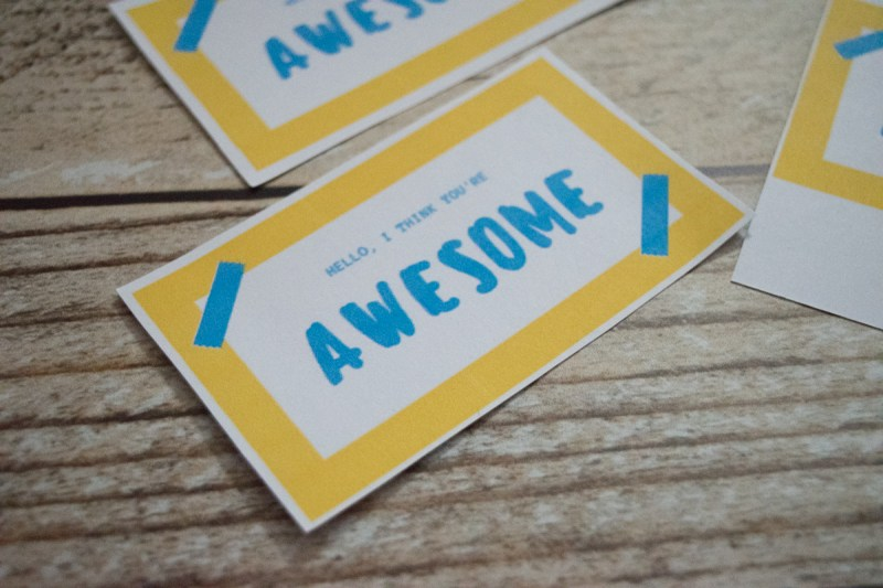 Random Acts of Kindness - free printable cards - Hello, I think you're awesome - #RAK