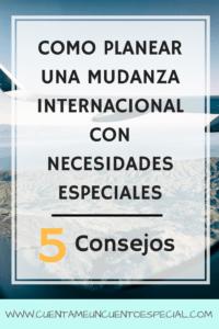 Como Planear Mudanza Internacional con Necesidades Especiales