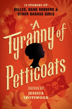 A Tyranny of Petticoats - 01 Jun