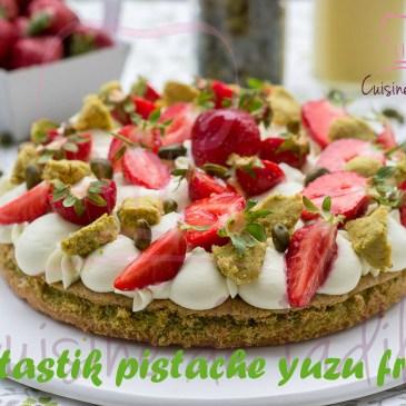 Fantastik pistache yuzu et fraise: recette en vidéo