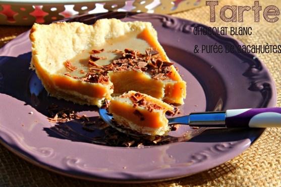Tarte au chocolat blanc et cacahuète
