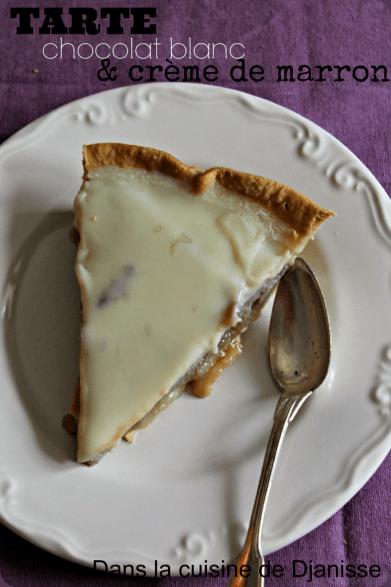 Tarte chocolat blanc crème de marron