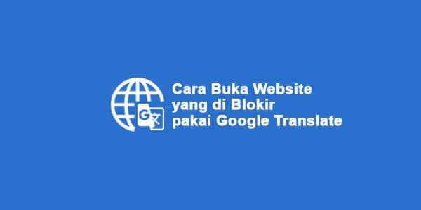 buka-website-yang-di-blokir-pakai-google