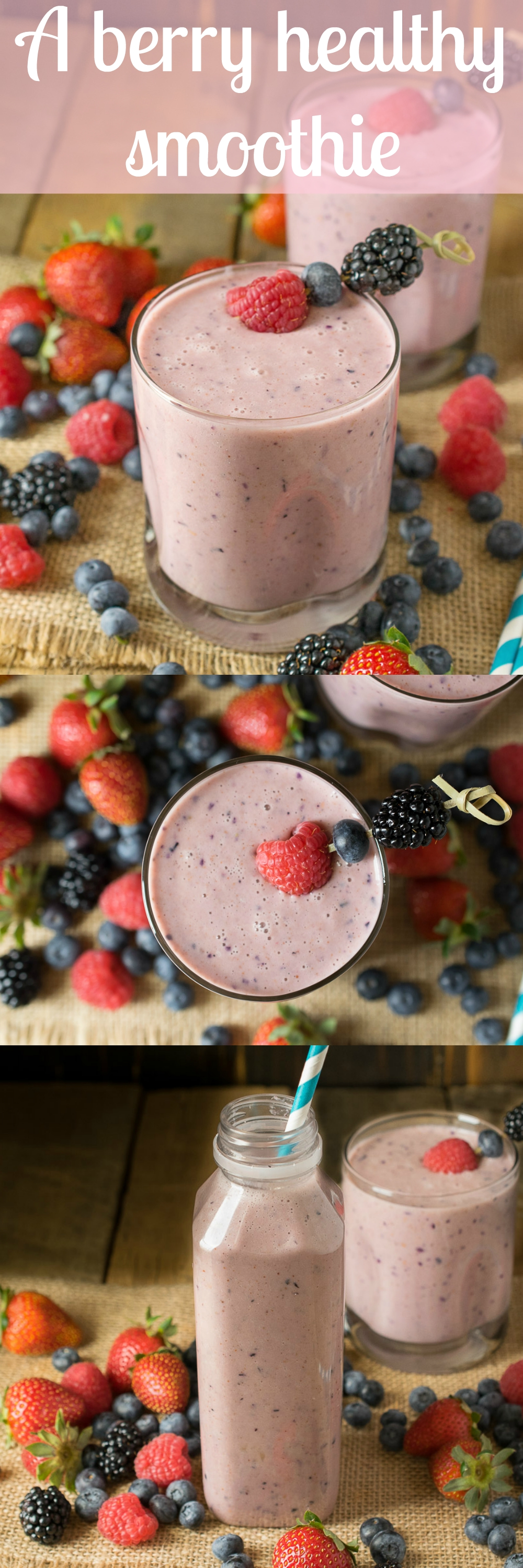 A berry healthy smoothie is aptly named because it is an all-berry smoothie with some other healthy ingredients in there too, for protein and nutrients. It's also 'berry healthy.'