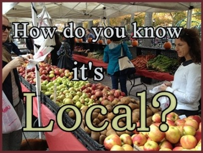 What in the World Is a Locavore? And How Do You Know Your Food Is