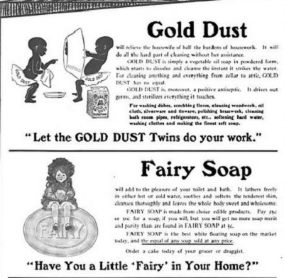 1908 Advertisement for Gold Dust washing powder, featuring the Gold Dust Twins, along with an ad for Fairy Soap