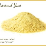 Nutritional yeast sometimes called brewer's yeast