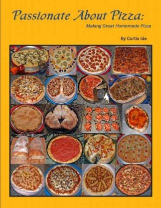 Passionate About Pizza by Curtis Ide cover