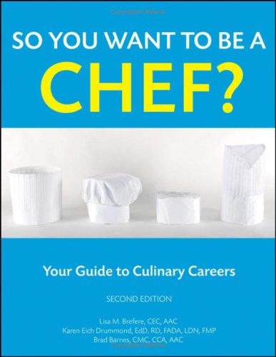 So You Want to Be a Chef book cover