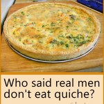 who said real men don't eat quiche