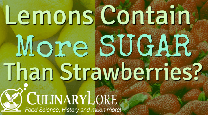 Do lemons contain more sugar than strawberries?