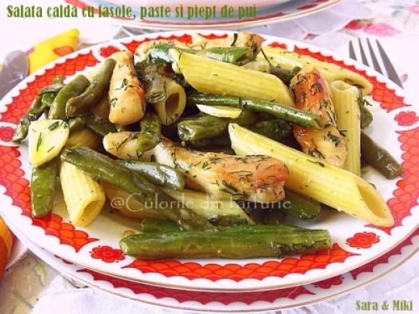 Salata-calda-cu-fasole, paste-si-piept-de-pui1-1