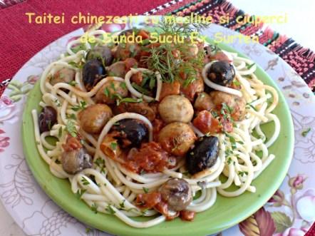 Taitei chinezesti cu masline si ciuperci de Sanda Suciu Ex Surtea