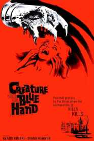 Creature with the Blue Hand