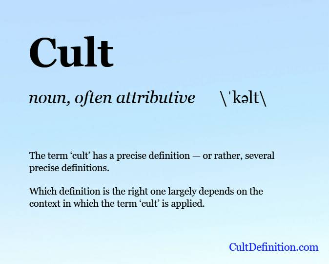 Definition of the term cult