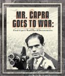 Preview- Mr. Capra Goes To War: Frank Capra's World War II Documentaries