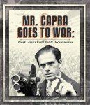 Preview- Mr. Capra Goes To War: Frank Capra's World War II Documentaries