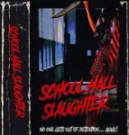 Indiegogo launched for 80's style slasher School Hall Slaughter