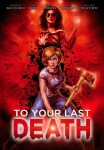 To Your Last Death in coming to bluray this October!