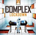 The Complex: Lockdown trailer released