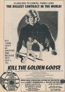 Kill the Golden Goose