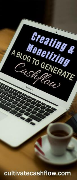 create monetize blog generate cashflow
