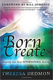 """Book cover of """"Born to Create"""" by Theresa Dedmon"""