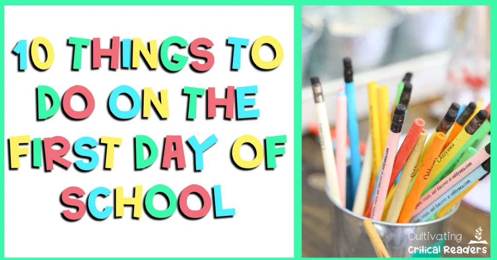Back to School - 10 Things to Do on the First Day of School