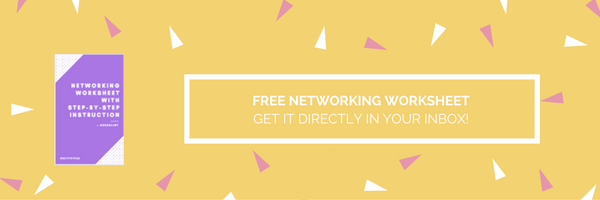 Free Networking Worksheet to Your Inbox