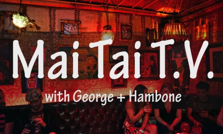 Mai Tai T.V. #8: The Truth About St. Paddy's Day, Irish Punks, The Walking Snore