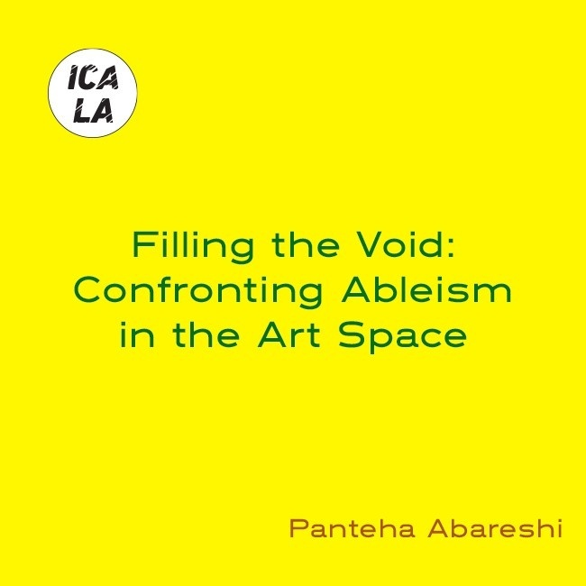 Filling the Void: Confronting Ableism in the Art Space