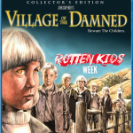 village of the damned carpenter rotten kids week