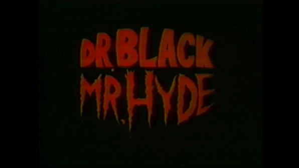 Dr. Black Mr. Hyde Trailer