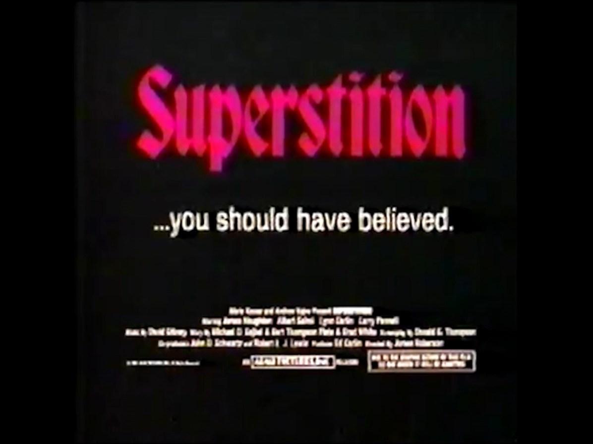 Superstition TV Spot
