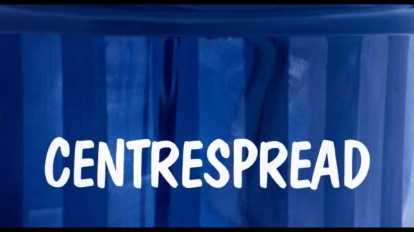 Centrespread Trailer 1