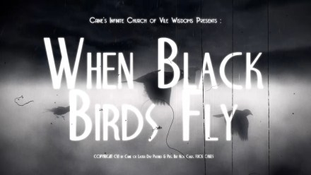 When Black Birds Fly Trailer