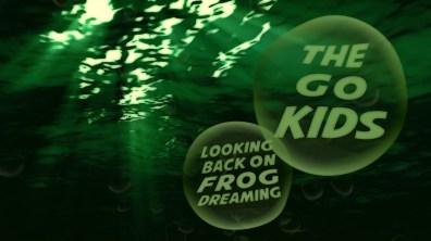 Frog Dreaming Look Back 5